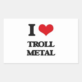 I Love TROLL METAL Rectangular Stickers