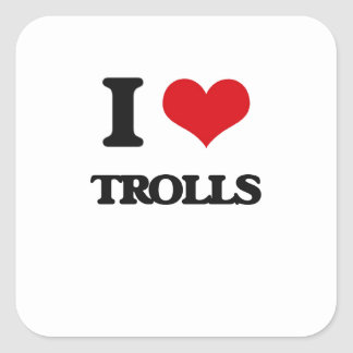 I love Trolls Square Sticker