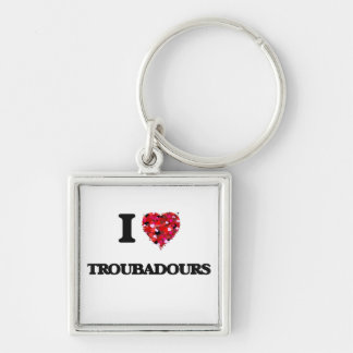 I love Troubadours Silver-Colored Square Key Ring