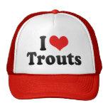 I Love Trouts Cap