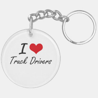 I love Truck Drivers Double-Sided Round Acrylic Key Ring