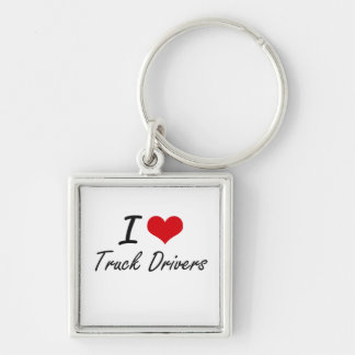 I love Truck Drivers Silver-Colored Square Key Ring