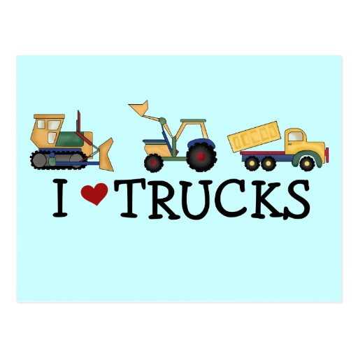 I Love Trucks T-shirts and Gifts Post Card