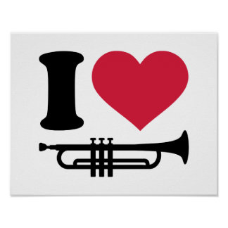 I love trumpet poster