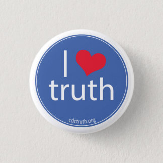 I Love Truth 3 Cm Round Badge