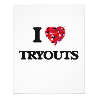 I love Tryouts 11.5 Cm X 14 Cm Flyer