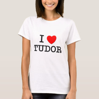 I Love Tudor Massachusetts T-Shirt
