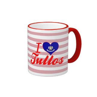 I Love Tullos, Louisiana Ringer Coffee Mug