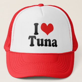 I Love Tuna Trucker Hat