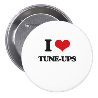 I love Tune-Ups 7.5 Cm Round Badge