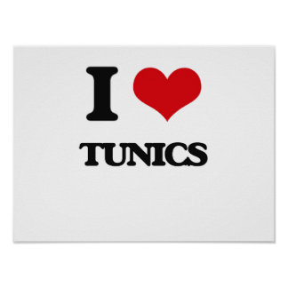 I love Tunics Poster