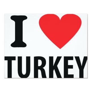 I love turkey 11 cm x 14 cm invitation card