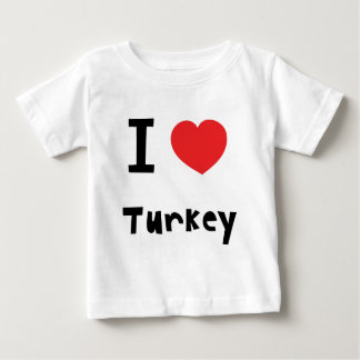 I love Turkey Baby T-Shirt