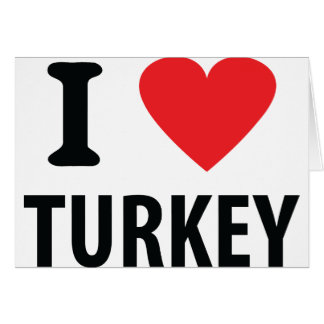 I love turkey greeting card