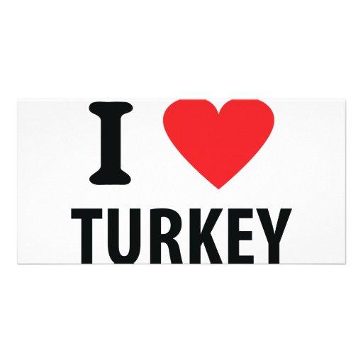 I love turkey custom photo card