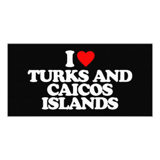 I LOVE TURKS AND CAICOS ISLANDS PHOTO CARD