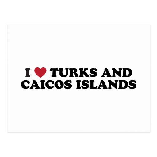 I Love Turks and Caicos Islands Postcard