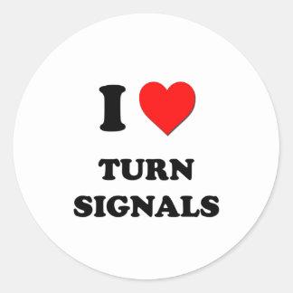 I love Turn Signals Round Sticker