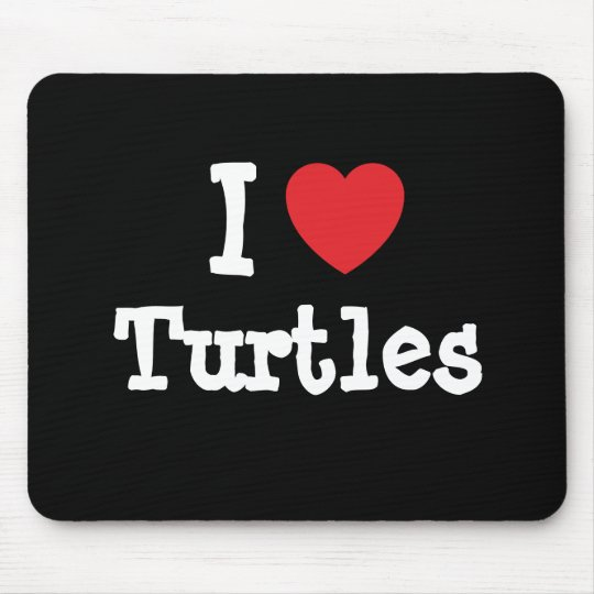 I love Turtles heart custom personalised Mouse Mat