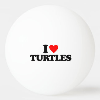 I LOVE TURTLES PING PONG BALL