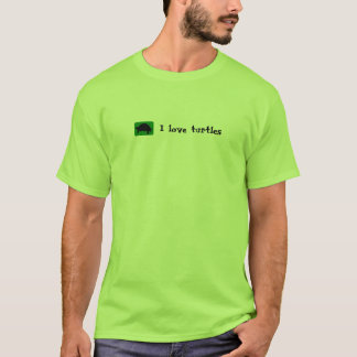 I love turtles T-Shirt