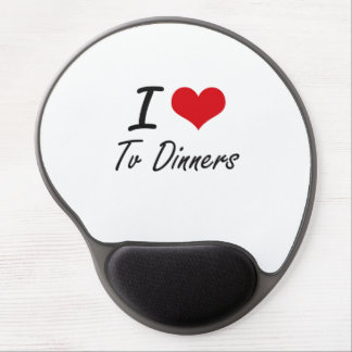 I love Tv Dinners Gel Mouse Pad
