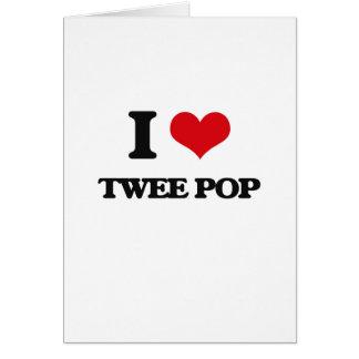 I Love TWEE POP Greeting Card