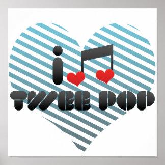 I Love Twee Pop Poster