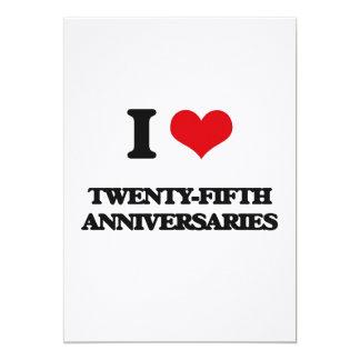 """I love Twenty-Fifth Anniversaries 5"""" X 7"""" Invitation Card"""