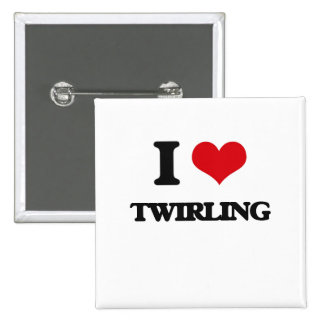 I love Twirling 2 Inch Square Button