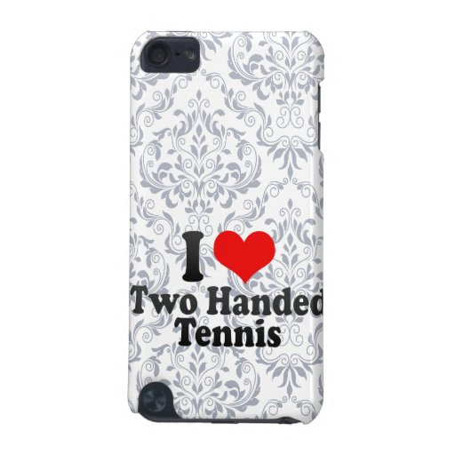 I love Two Handed Tennis iPod Touch 5G Cases