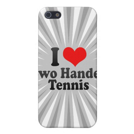 I love Two Handed Tennis iPhone 5 Cover