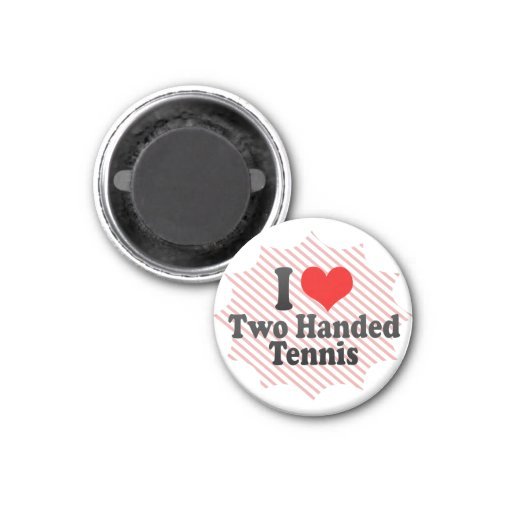I love Two Handed Tennis Refrigerator Magnet
