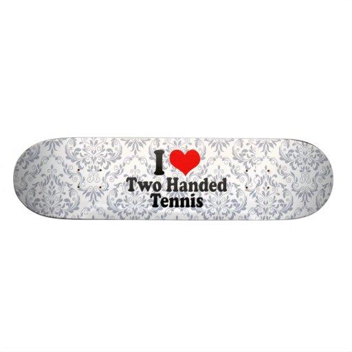 I love Two Handed Tennis Skateboard Deck