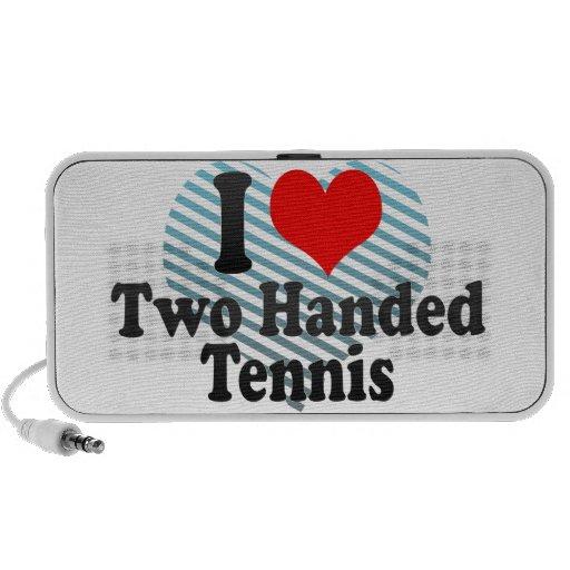 I love Two Handed Tennis Speaker