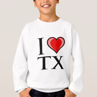 I Love TX - Texas Sweatshirt