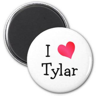 I Love Tylar 6 Cm Round Magnet