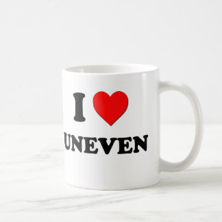 I love Uneven Coffee Mug