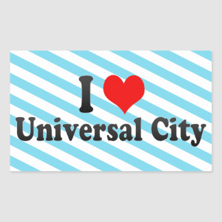 I Love Universal City United States Stickers