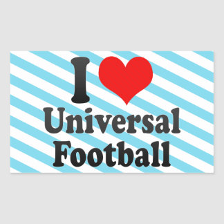 I love Universal Football Rectangle Sticker