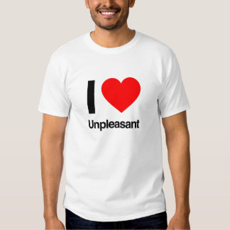 i love unpleasant shirts