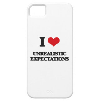 I love Unrealistic Expectations iPhone 5 Cases