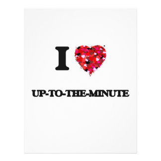 I love Up-To-The-Minute 21.5 Cm X 28 Cm Flyer