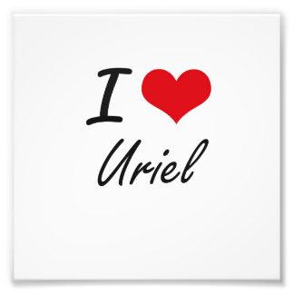 I Love Uriel Photo Art