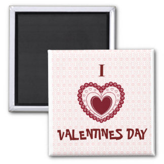 I LOVE VALENTINES DAY MAGNET