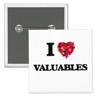 I love Valuables 15 Cm Square Badge