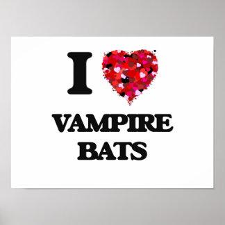 I love Vampire Bats Poster