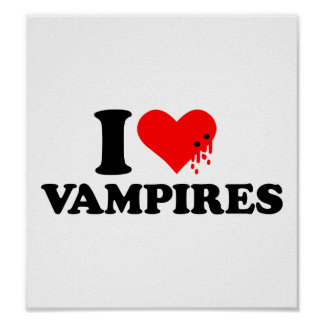 I love vampires poster
