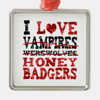 I love vampires werewolves  honey badger christmas ornament