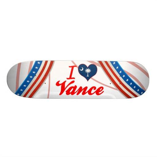 I Love Vance, South Carolina Skate Board Decks